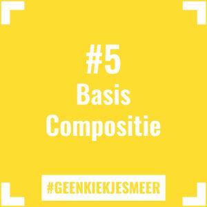 Tegeltje met de tekst #5 Basis Compositie